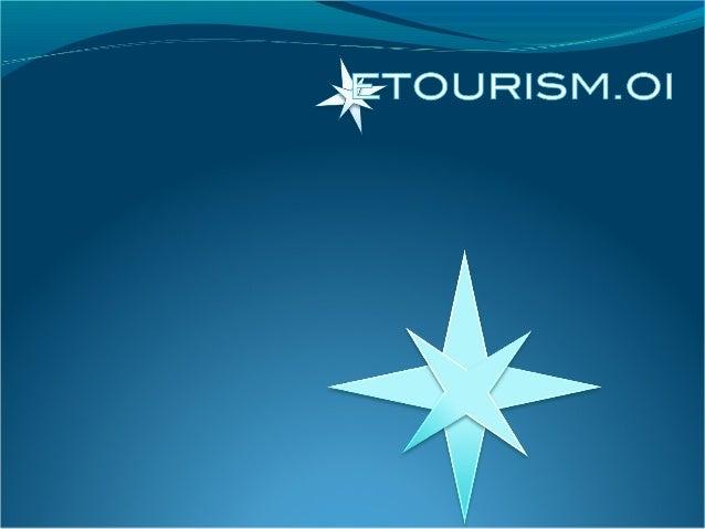 E-tourisme, nouveaux usages, nouvelles exigences Séminaire de sensibilisation – L'équipe Etourism.oi (module A) Claire Bou...