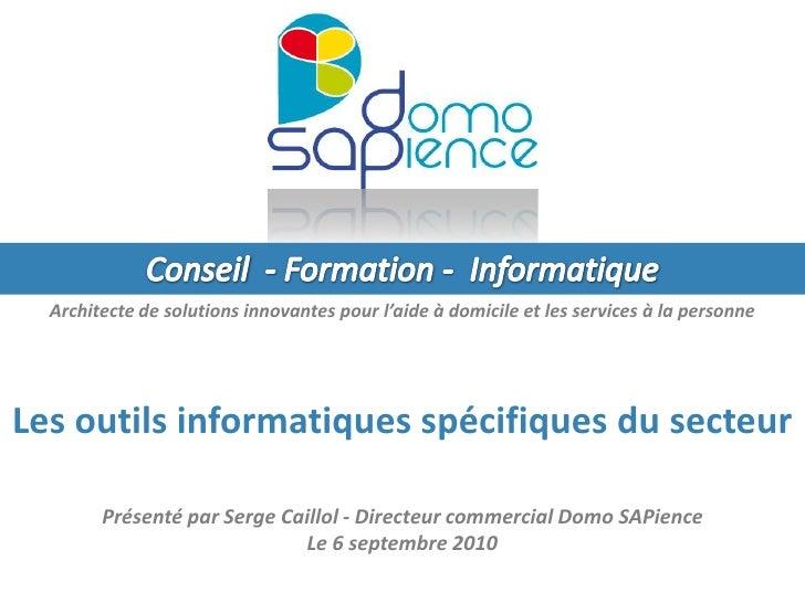 Conseil  - Formation -  Informatique<br />Architecte de solutions innovantes pour l'aide à domicile et les services à la p...