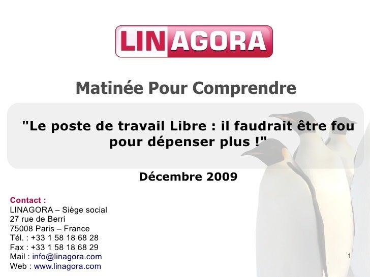"""Matinée Pour Comprendre    """"Le poste de travail Libre : il faudrait être fou              pour dépenser plus !""""           ..."""