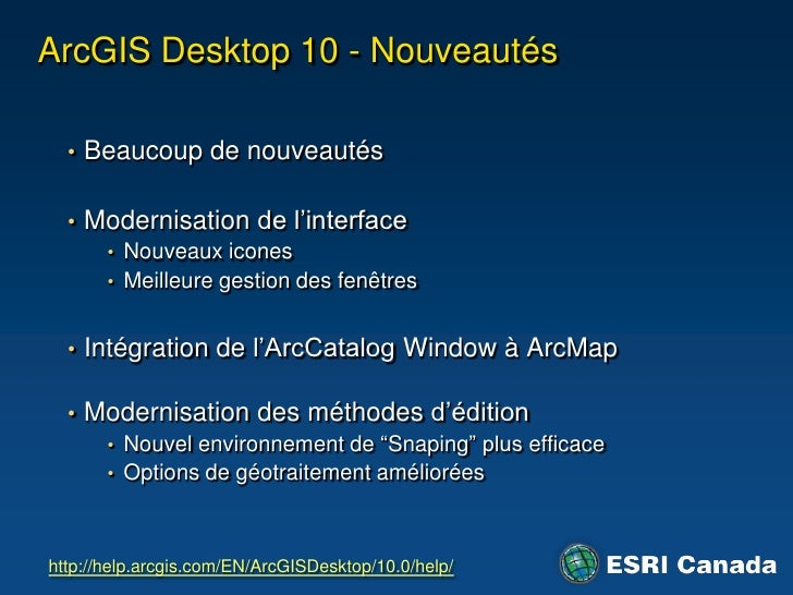 Desktop ouServer</li></ul>ArcGISServer<br /><ul><li>Application prête à l'utilisaiton