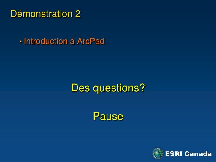 ArcGIS Engine – Application mobile<br />Réplication et synchronisation avec le serveur<br />Mise à jour limitée aux élémen...