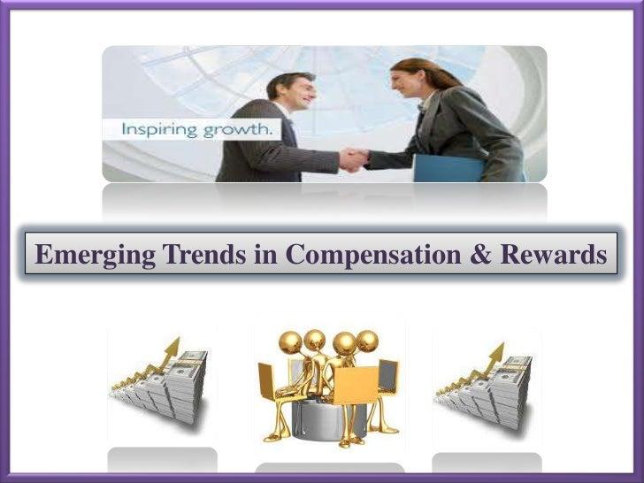 Emerging Trends in Compensation & Rewards