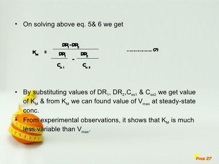 • On solving above eq. 5& 6 we get                 DR-DR1   2     KM =                                      … … … .. (7)  ...