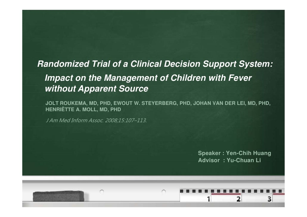 Randomized Trial of a Clinical Decision Support System:  Impact on the Management of Children with Fever  without Apparent...