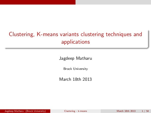 Clustering, K-means variants clustering techniques and                       applications                                 ...