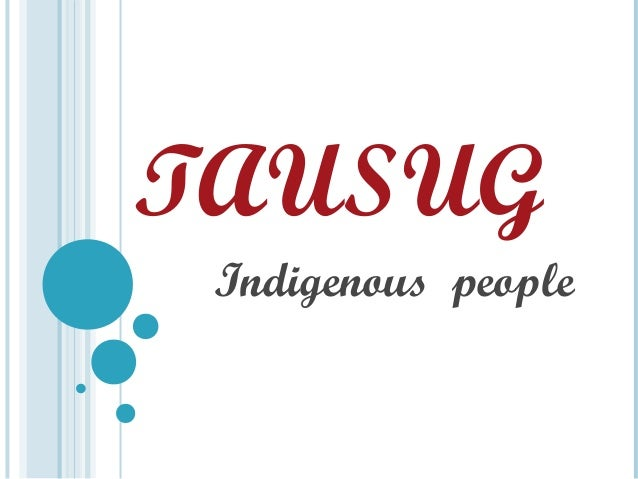 TAUSUG Indigenous people