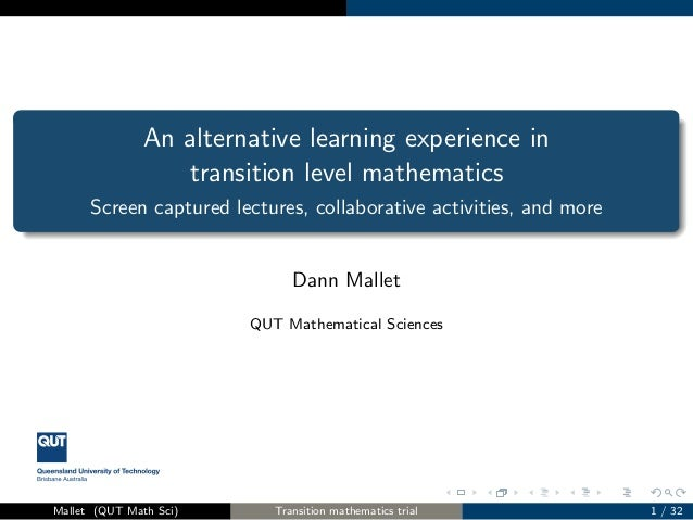 An alternative learning experience in transition level mathematics Screen captured lectures, collaborative activities, and...
