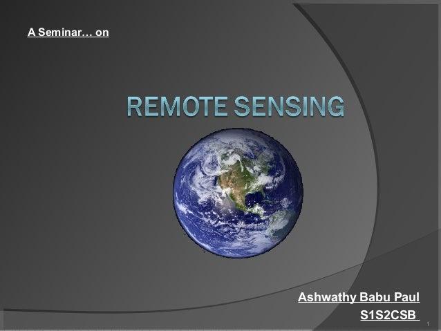 A Seminar… on  Ashwathy Babu Paul S1S2CSB  1