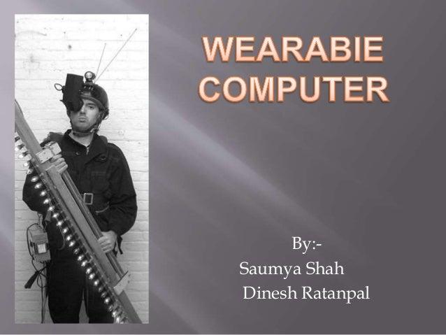 By:- Saumya Shah Dinesh Ratanpal