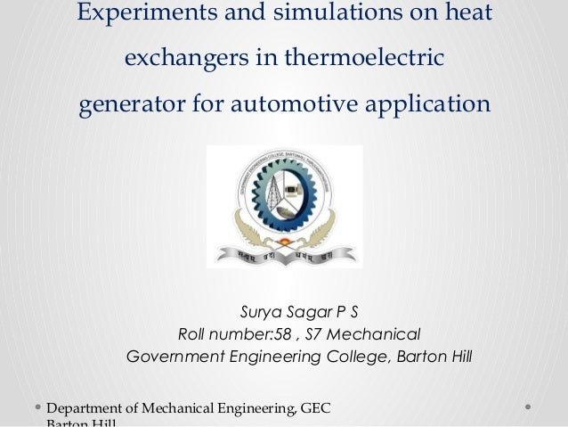 Experiments and simulations on heat  exchangers in thermoelectric  generator for automotive application  Surya Sagar P S  ...