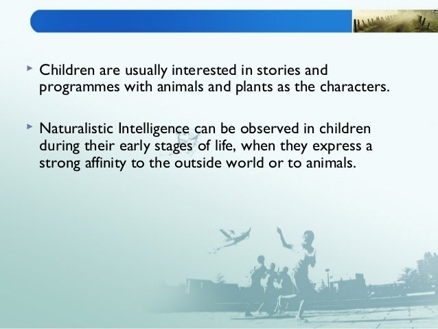 Naturalistic intelligence among the upper primary students