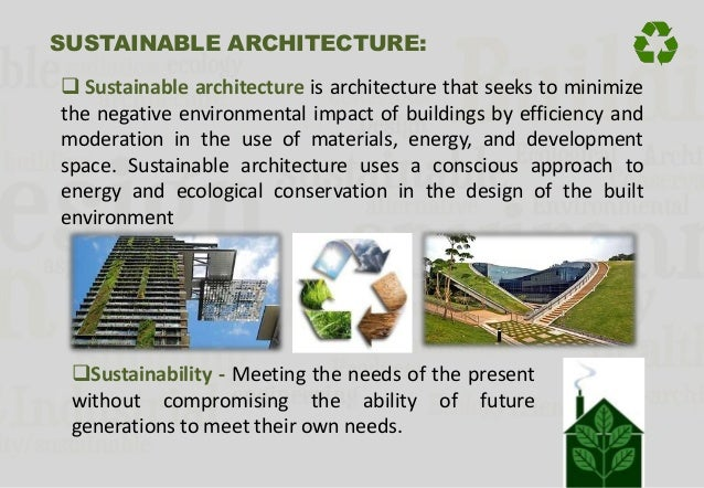 Sustainable Architecture - Sustainable architecture design