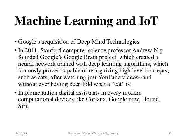 Analytics, Machine Learning and Internet of Things