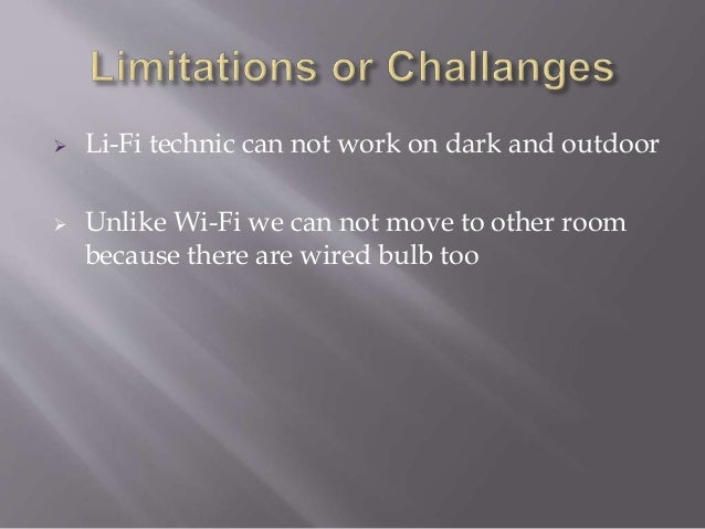 li-fi technology essay Ieee research paper for li fi technology (creative writing new year's resolutions) may 2, 2018 internet marketing no comments please share anything and everything writing a fucking document based question essay holy fuck save me 123 essays online registration localism globalism and cultural identity essays color blind or color brave essay writer argumentative essay.
