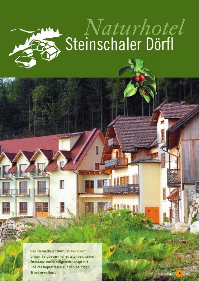 Steinschaler 09 Das Steinschaler Dörfl ist aus einem urigen Bergbauernhof entstanden, seine Substanz wurde stilgerecht adap...