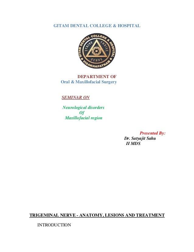 GITAM DENTAL COLLEGE & HOSPITAL DEPARTMENT OF Oral & Maxillofacial Surgery SEMINAR ON Neurological disorders Of Maxillofac...