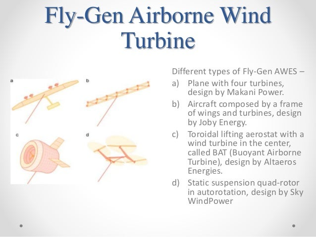 proposal for airborne wind turbines Proposals to build turbines in north america's great lakes have stalled in  the  project, lured by leedco, is owned by icebreaker wind power  on the number  of birds flying through the area and the percentage at risk of.