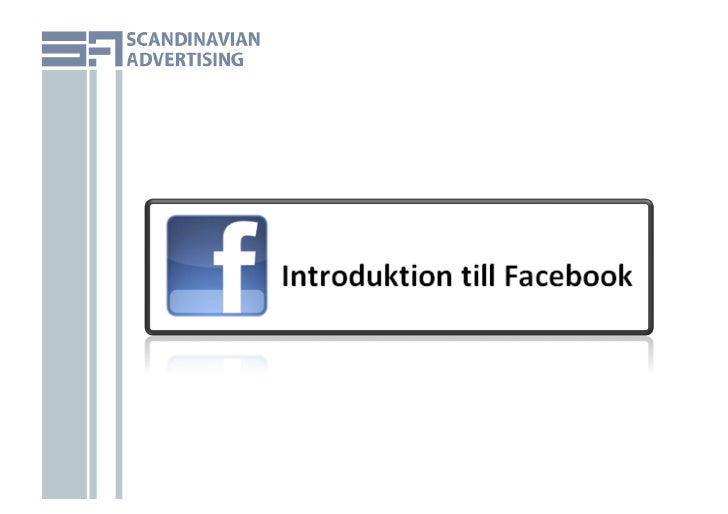 Introduk)on  )ll  Facebook