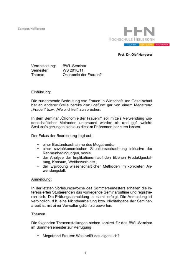 1 Prof. Dr. Olaf Hengerer Veranstaltung: BWL-Seminar Semester: WS 2010/11 Thema: Ökonomie der Frauen? Einführung: Die zune...
