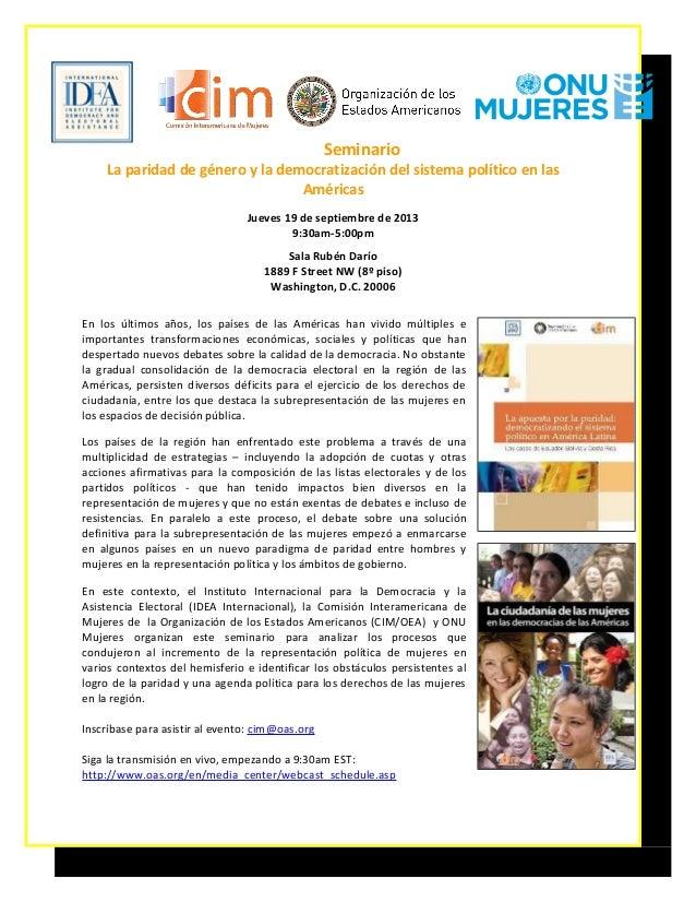 Seminario La paridad de género y la democratización del sistema político en las Américas Jueves 19 de septiembre de 2013 9...