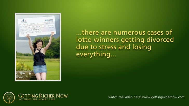 ...there are numerous cases of lotto winners getting divorced due to stress and losing everything...              watch th...