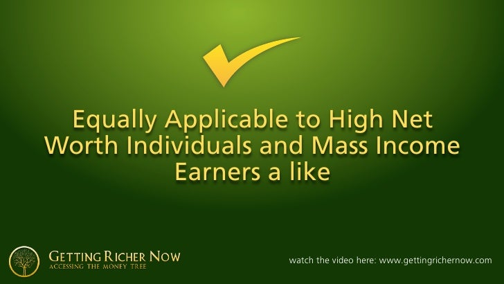 Equally Applicable to High Net Worth Individuals and Mass Income           Earners a like                      watch the v...