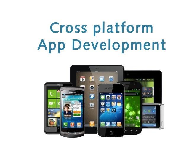 Cross platformApp Development