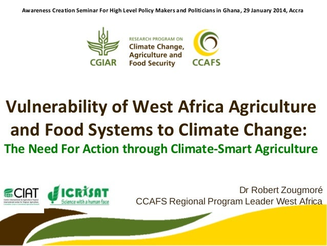 Awareness Creation Seminar For High Level Policy Makers and Politicians in Ghana, 29 January 2014, Accra  Vulnerability of...