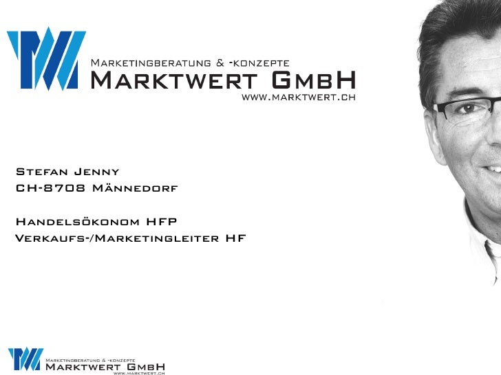 Stefan JennyCH-8708 MännedorfHandelsökonom HFPVerkaufs-/Marketingleiter HF