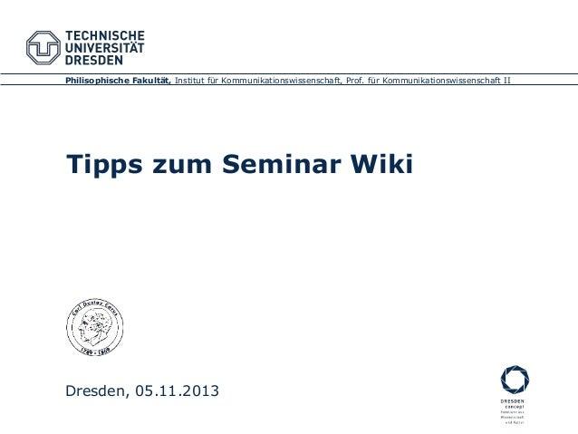 Philisophische Fakultät, Institut für Kommunikationswissenschaft, Prof. für Kommunikationswissenschaft II  Tipps zum Semin...