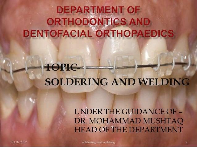soldering and welding in orthodontics Slide 2