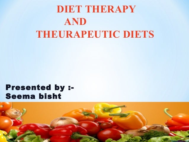 diet therapy ,formulation of theurapeutic diet