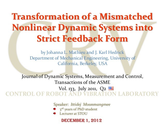 Transformation of a Mismatched Nonlinear Dynamic Systems into      Strict Feedback Form            by Johanna L. Mathieu a...