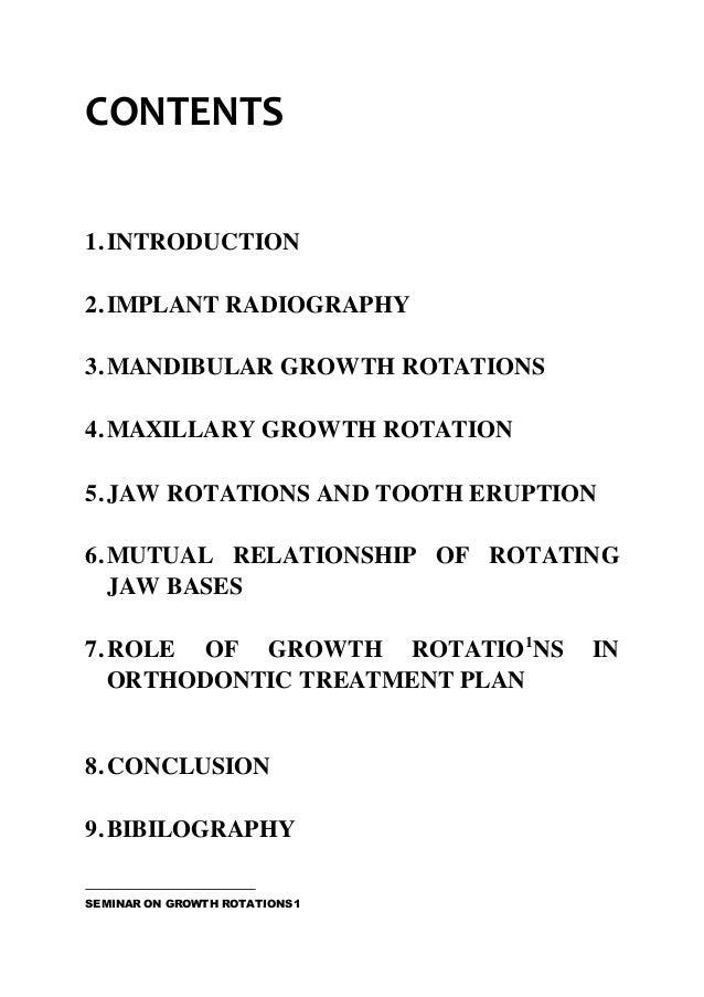 CONTENTS 1.INTRODUCTION 2.IMPLANT RADIOGRAPHY 3.MANDIBULAR GROWTH ROTATIONS 4.MAXILLARY GROWTH ROTATION 5.JAW ROTATIONS AN...