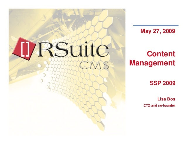 May 27, 2009        Content    Management                SSP 2009                        Lisa Bos         CTO and co-found...