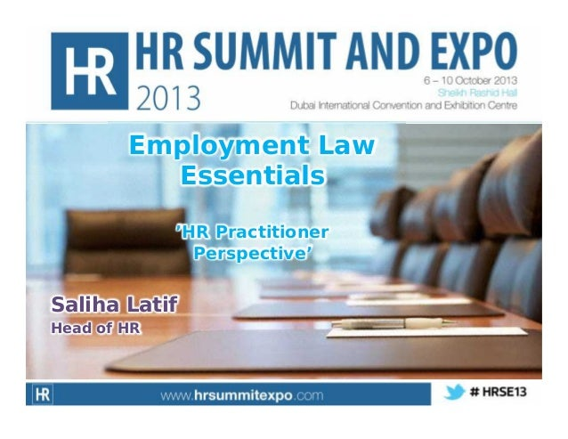 Employment Law Essentials 'HR Practitioner Perspective'  Saliha Latif Head of HR