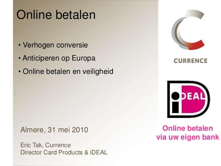 Online betalen<br /><ul><li> Verhogen conversie