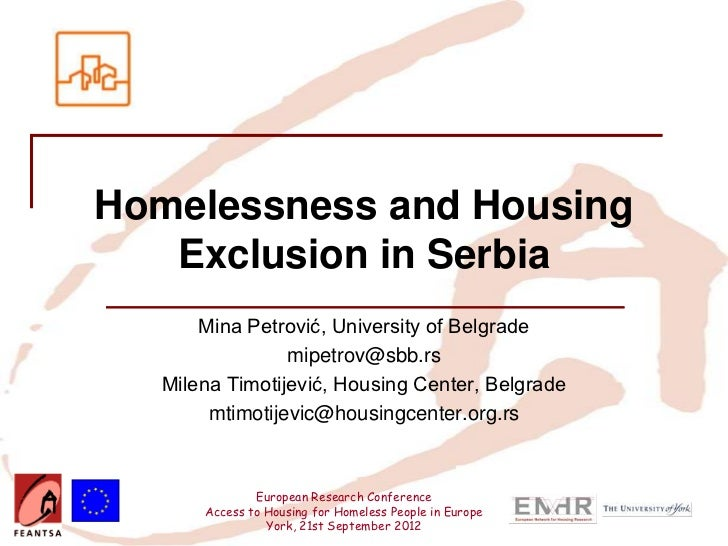 Homelessness and Housing   Exclusion in Serbia      Mina Petrović, University of Belgrade                mipetrov@sbb.rs  ...