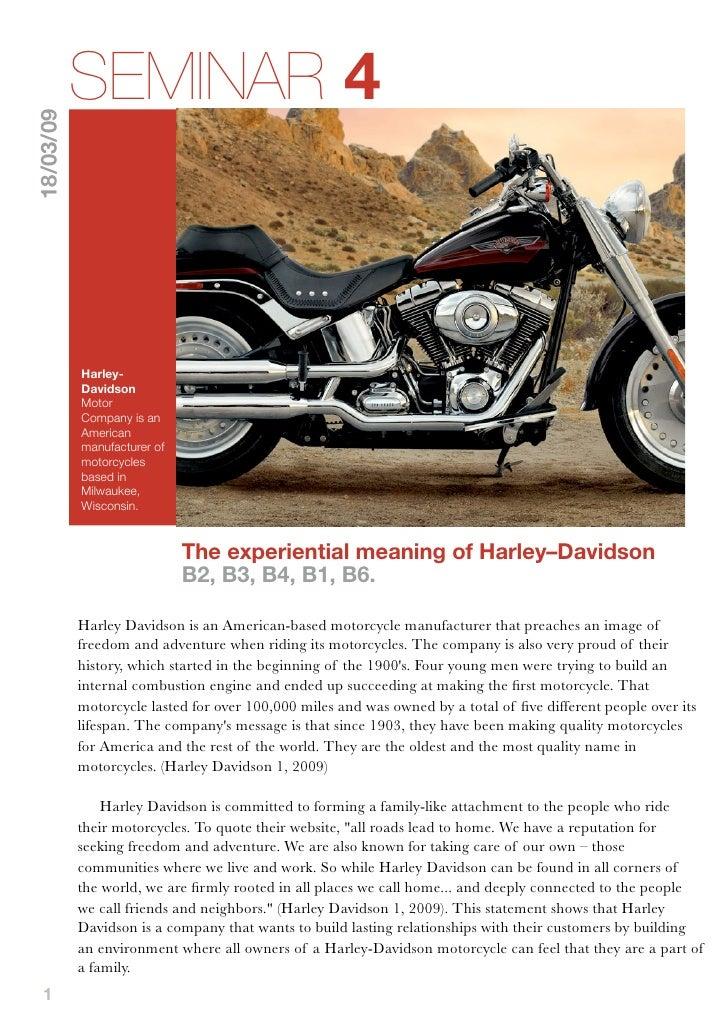 SEMINAR 4 18/03/09                Harley-            Davidson            Motor            Company is an            America...