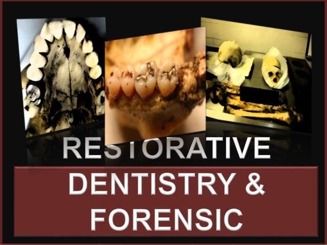 Restorative Dentistry Forensic Sciences