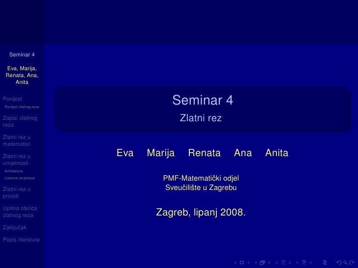 Seminar 4   Eva, Marija,  Renata, Ana,     Anita   Povijest Povijest zlatnog reza                                    Semin...