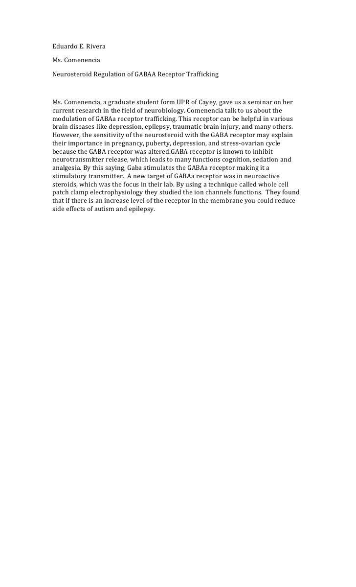 Eduardo E. RiveraMs. ComenenciaNeurosteroid Regulation of GABAA Receptor TraffickingMs. Comenencia, a graduate student for...