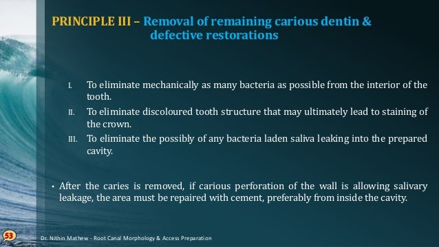 If• caries is soo extensive, that the lateral walls are destroyed, or if a defective restoration is in place, then entire ...