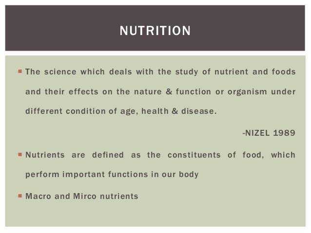 an introduction to the nutrition the science that deals with food and how the body uses it Introduction uses of teeth the structure of the tooth types of i am particularly interested in the nutrition and welfare of young science the body and.