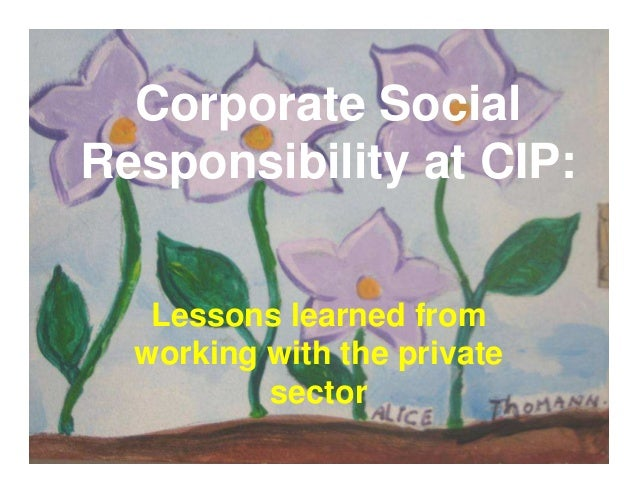 Corporate Social Responsibility at CIP: Lessons learned from working with the private sector