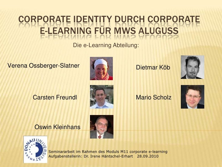 Corporate Identity durch Corporate e-Learning für MWSAluguSS<br />Die e-Learning Abteilung:<br />Verena Ossberger-Slatner<...
