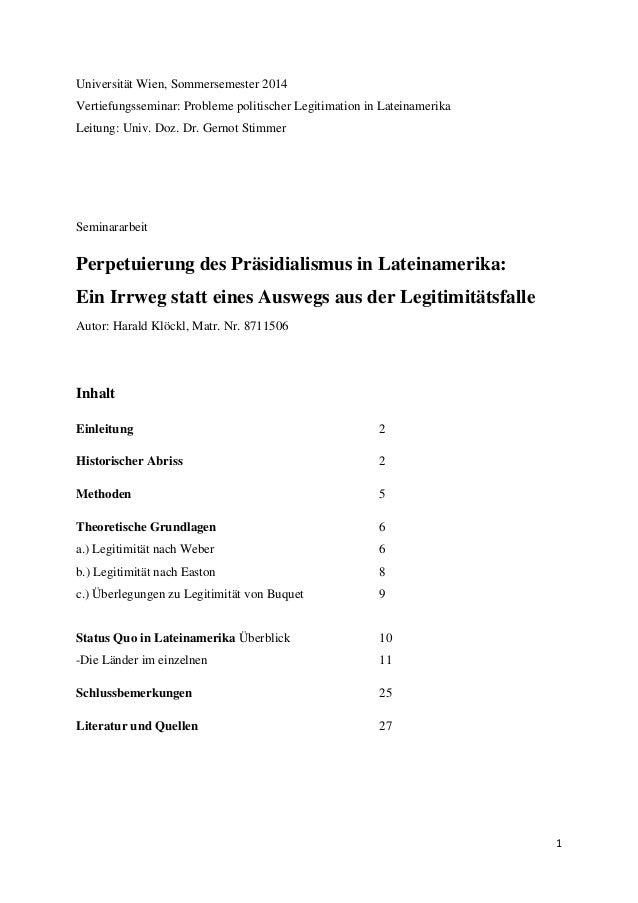 1 Universität Wien, Sommersemester 2014 Vertiefungsseminar: Probleme politischer Legitimation in Lateinamerika Leitung: Un...