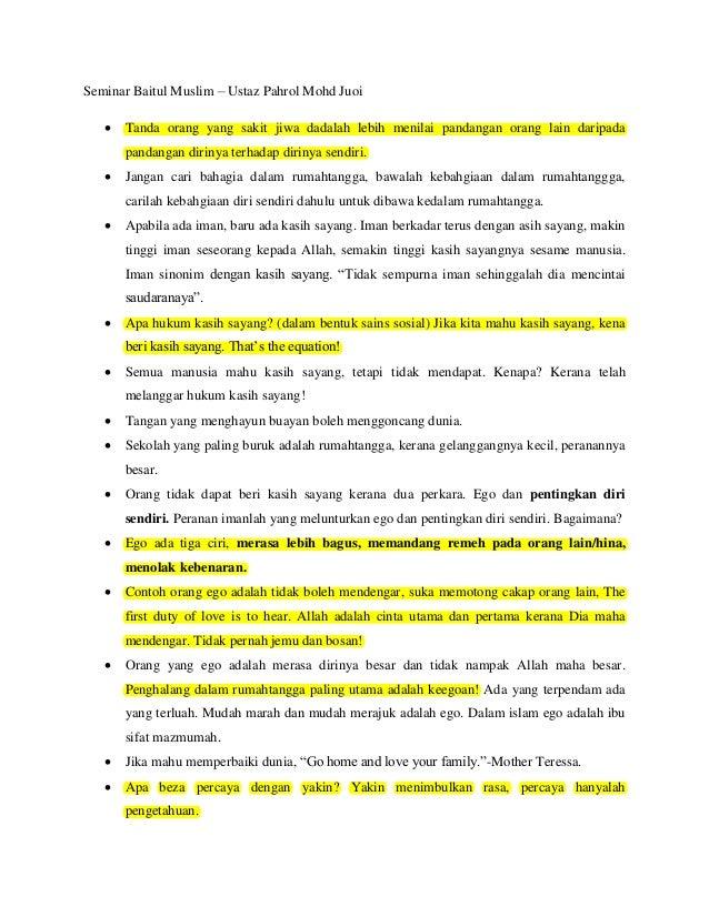 Seminar Baitul Muslim – Ustaz Pahrol Mohd Juoi   Tanda orang yang sakit jiwa dadalah lebih menilai pandangan orang lain d...