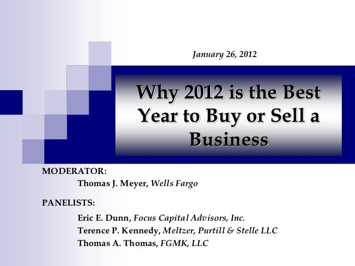 January 26, 2012                     Why 2012 is the Best                     Year to Buy or Sell a                       ...