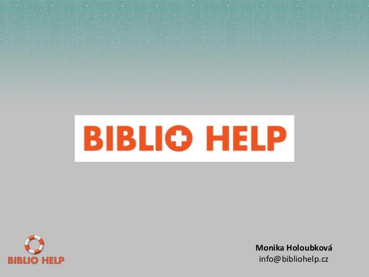 Monika Holoubkováinfo@bibliohelp.cz